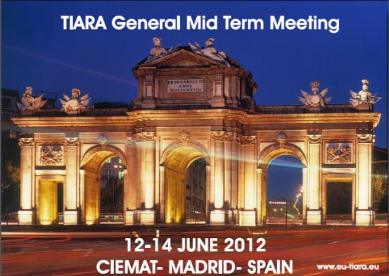TIARA mid-term meeting at Madrid on June 12-14 (15): Registration is now open >>